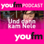 You Fm - Und dann kam NELE Podcast Download