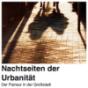 Nachtseiten der Urbanität
