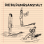 Die Bildungsanstalt Podcast Download