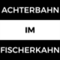 Achterbahn im Fischerkahn Podcast Download