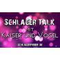 Schlager-Talk mit Kaiser und Vogel Podcast Download