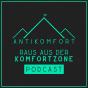 AntiKomfort - Raus aus der Komfortzone Podcast Podcast herunterladen