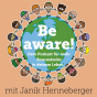Be Aware Podcast Download