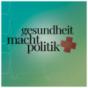 Gesundheit.Macht.Politik Podcast Download