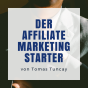Podcast : Der Affiliate Marketing Starter