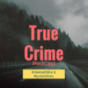 True Crime Podcast