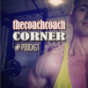 TheCoachCoachCorner Podcast Download