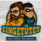 Eingetütet - Der Comic-Rückblick Podcast Download