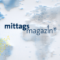 Mittagsmagazin Podcast Download