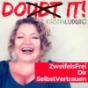 DO IT! ZweifelsFrei Dir SelbstVertrauen - Der Podcast gegen Selbstzweifel und für mehr Selbstvertrauen Podcast Download