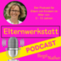 Elternwerkstatt Podcast Download