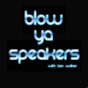 Blow Ya Speakers - Global Deep House Radio