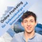 Online Marketing für Selbstständige und Unternehmer Podcast Download