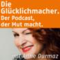 Die Glücklichmacher. Podcast herunterladen