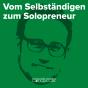 Vom Selbständigen zum Solopreneur Podcast Download