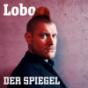 Sascha Lobo – Der Debatten-Podcast von SPIEGEL ONLINE Podcast herunterladen