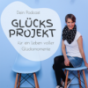 Glücksprojekt Podcast Download