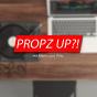 PROPZ UP?! Podcast herunterladen