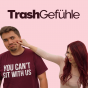 TrashGefühle Podcast Download