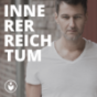 INNERER REICHTUM Reinventing lives & organizations Podcast Download