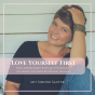 LOVE YOURSELF FIRST by Simone Sauter Podcast herunterladen