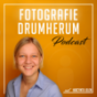 Fotografie und Drumherum Podcast Download