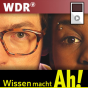 Technik Ta-daaa! im Wissen macht Ah! Podcast Download