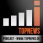 Die iWeek - Der kompakte Wochenrückblick - powered by iTopnews.de Podcast Download