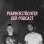 """Podcast Download - Folge """"Valentinstag, Konsum & Fasten"""" - Pfarrerstöchter Podcast Nr 9 online hören"""