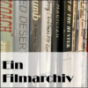 Ein Filmarchiv Podcast Download