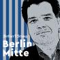 Berlin Mitte - Hier spricht der Chefredakteur Podcast Download