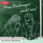 Podcast : Frau Bachmayer packt aus! - Lehrer sprechen Klartext