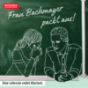 Frau Bachmayer packt aus! Podcast Download