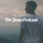 Der Jesus Podcast Podcast Download