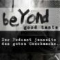 Beyond good Taste Podcast Download
