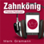 Zahnkönig Podcast Download
