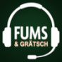 FUMS & GRÄTSCH Podcast Download
