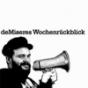 deMiseres Wochenrückblick Podcast Download