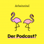 Arbeitstitel - der Podcast? Podcast Download