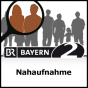 Nahaufnahme - Bayern 2 Podcast Download