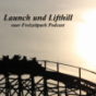 Launch und Lifthill - euer Freizeitpark Podcast Podcast Download