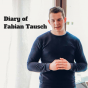 Podcast : Diary of Fabian Tausch