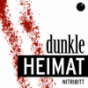 Dunkle Heimat Podcast Download