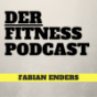 Der Fitness Podcast- Fabian Enders Podcast Download