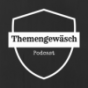 Themengewäsch Podcast Download