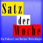 Satz der Woche Podcast Download
