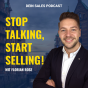 Stop Talking, Start Selling! Mit Florian Rose Podcast Download