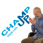 Champ Up Your Life Podcast Download
