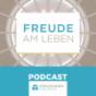 Freude am Leben Podcast Download