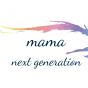 mama next generation Podcast Download